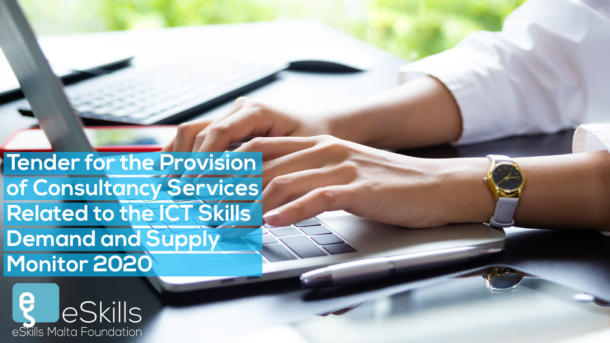Tender for the Provision of Consultancy Services Related to the ICT Skills Demand and Supply Monitor 2020