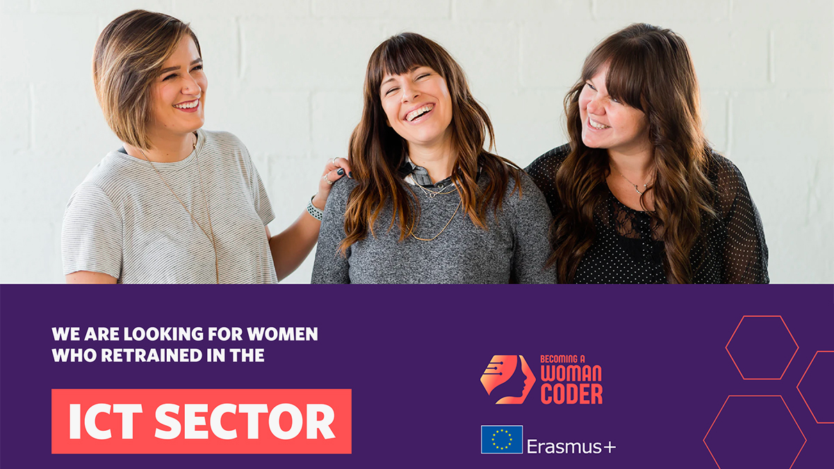 We are looking for Women who retrained in the ICT Sector